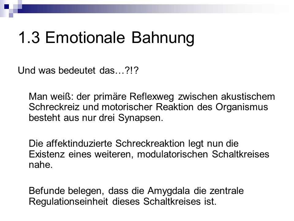 1.3 Emotionale Bahnung Und was bedeutet das… !