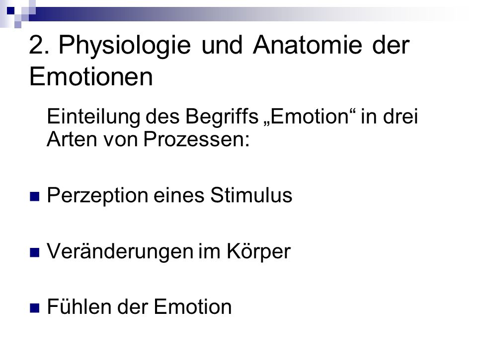 2. Physiologie und Anatomie der Emotionen