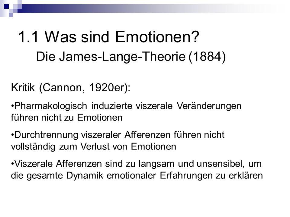 1.1 Was sind Emotionen Die James-Lange-Theorie (1884)