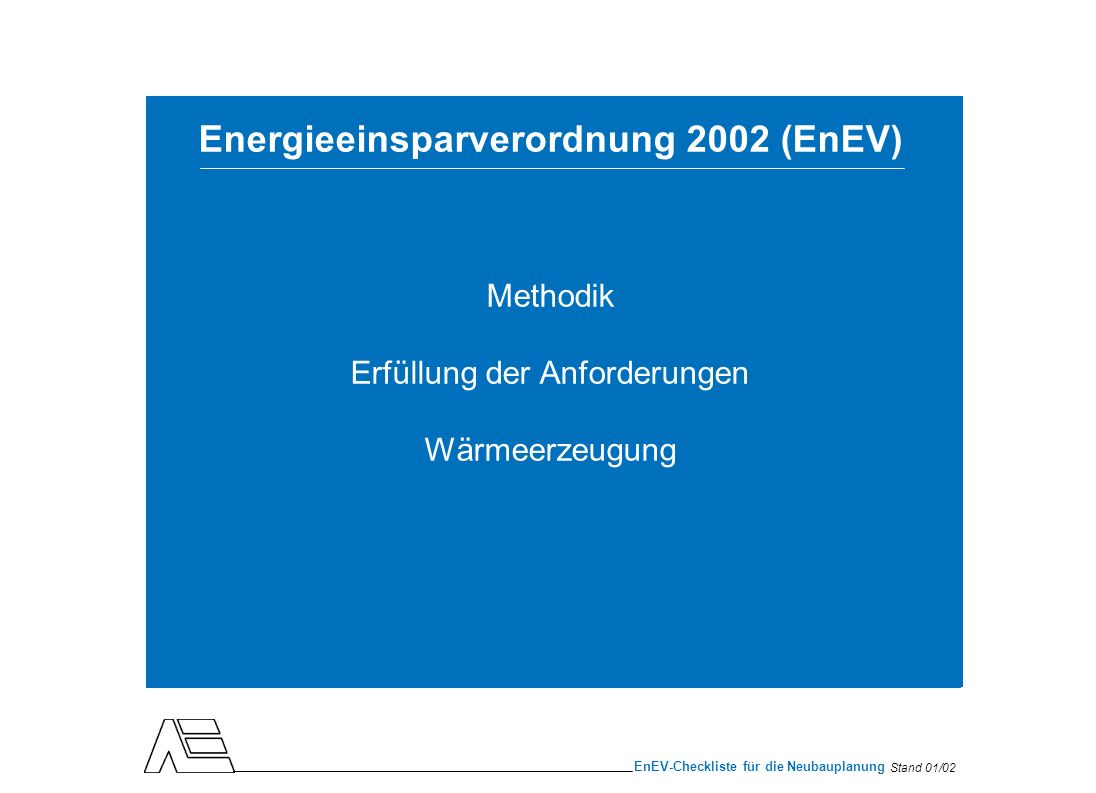 Energieeinsparverordnung 2002 (EnEV)
