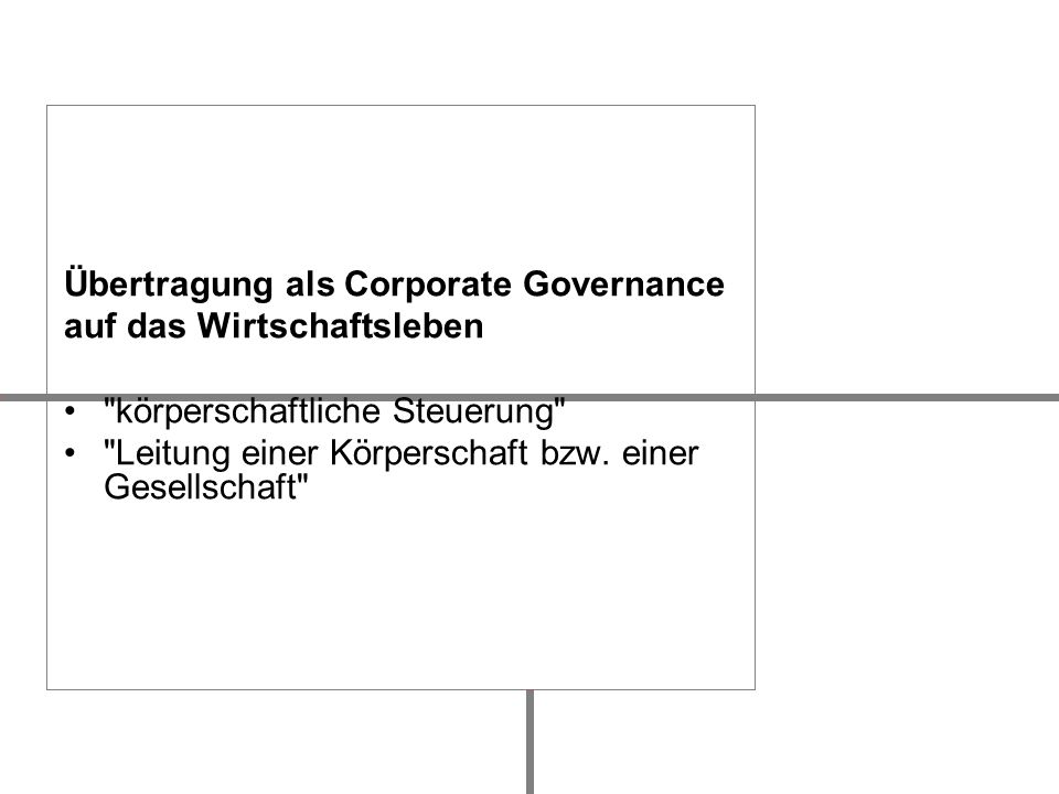 Übertragung als Corporate Governance