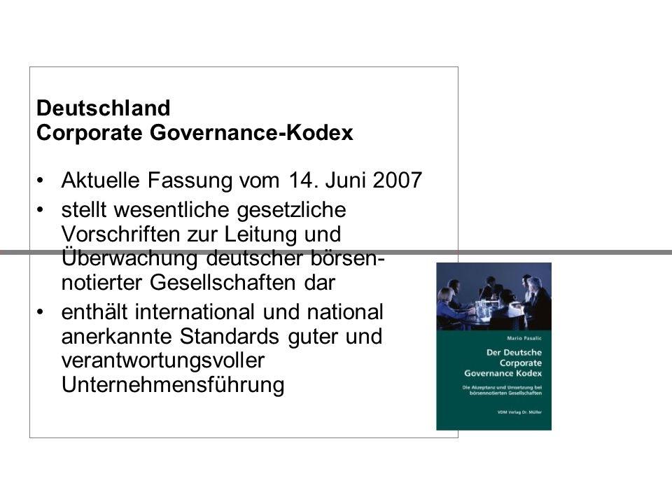 Deutschland Corporate Governance-Kodex. Aktuelle Fassung vom 14. Juni 2007.