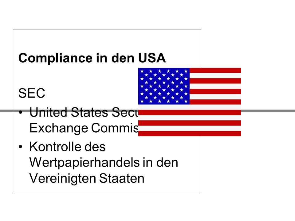 Compliance in den USA SEC. United States Securities and Exchange Commission.