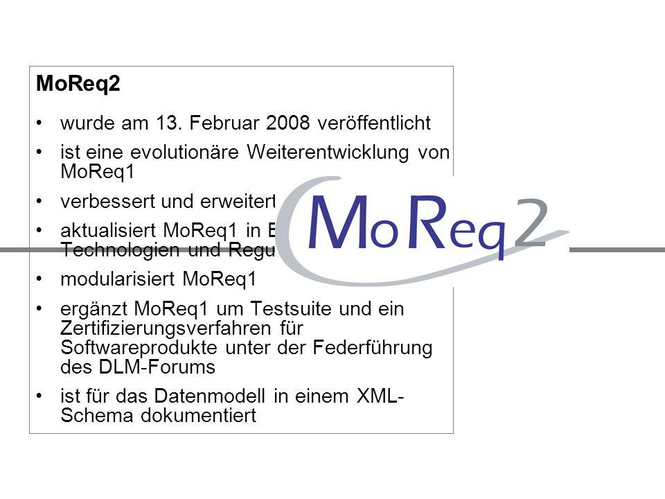 MoReq2 wurde am 13. Februar 2008 veröffentlicht