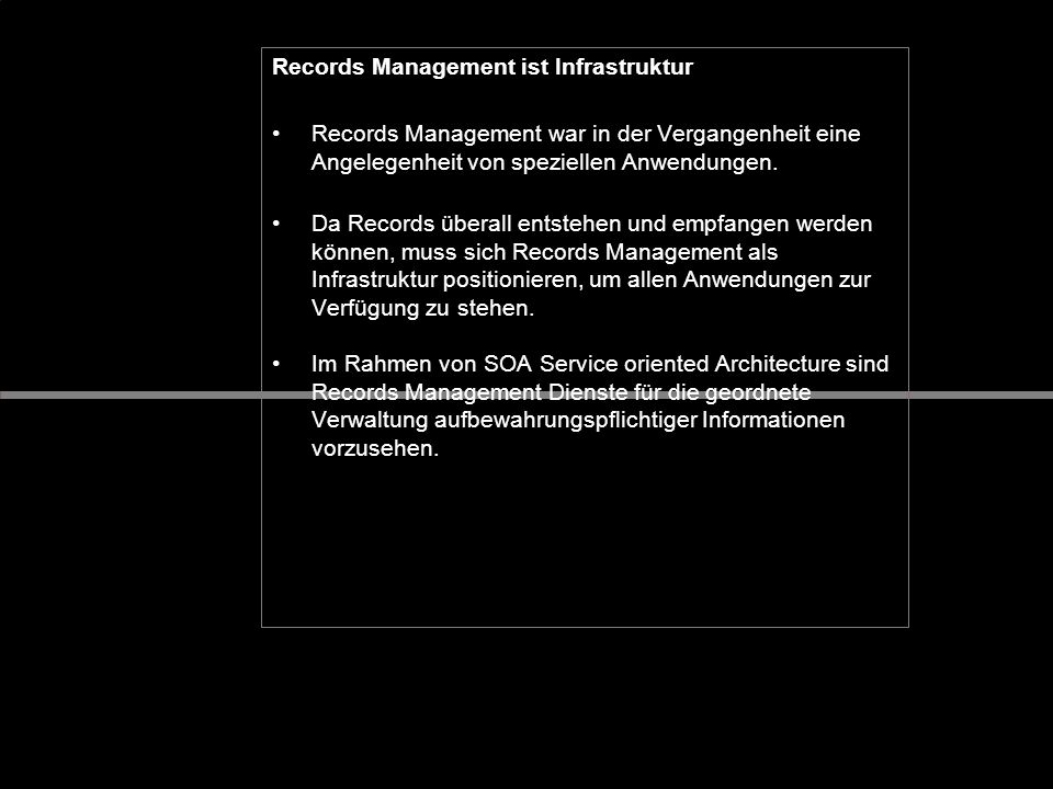 Records Management ist Infrastruktur