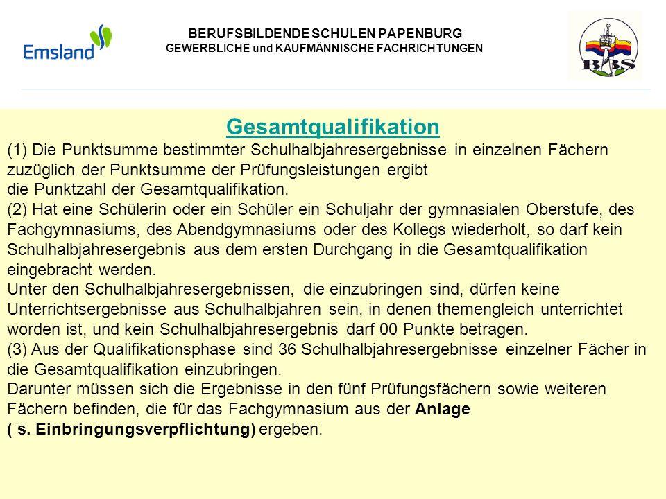 BERUFSBILDENDE SCHULEN PAPENBURG GEWERBLICHE und KAUFMÄNNISCHE FACHRICHTUNGEN