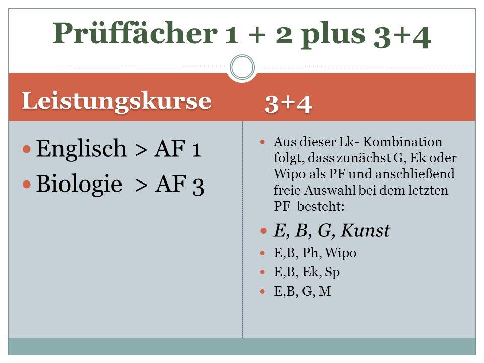 Prüffächer 1 + 2 plus 3+4 Leistungskurse 3+4 Englisch > AF 1