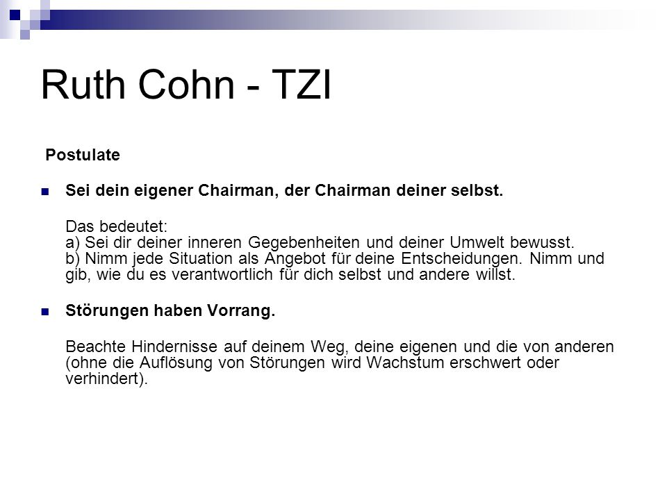Ruth Cohn - TZI Postulate