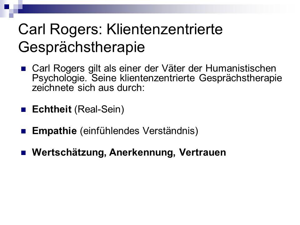 Carl Rogers: Klientenzentrierte Gesprächstherapie