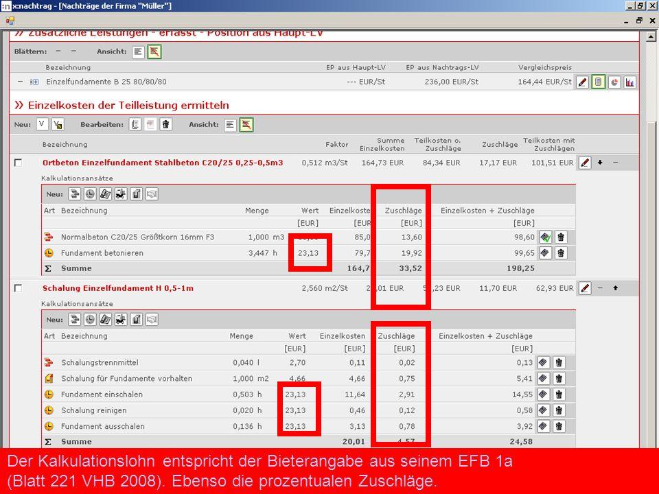 Der Kalkulationslohn entspricht der Bieterangabe aus seinem EFB 1a