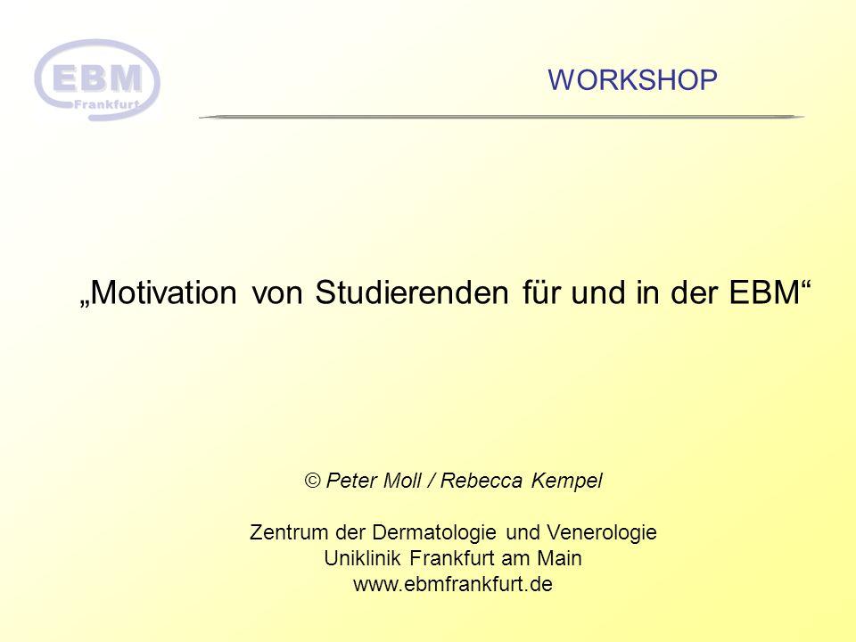 """""""Motivation von Studierenden für und in der EBM"""