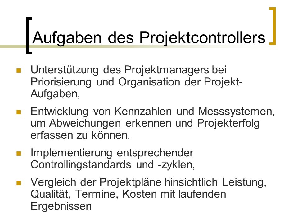 Aufgaben des Projektcontrollers