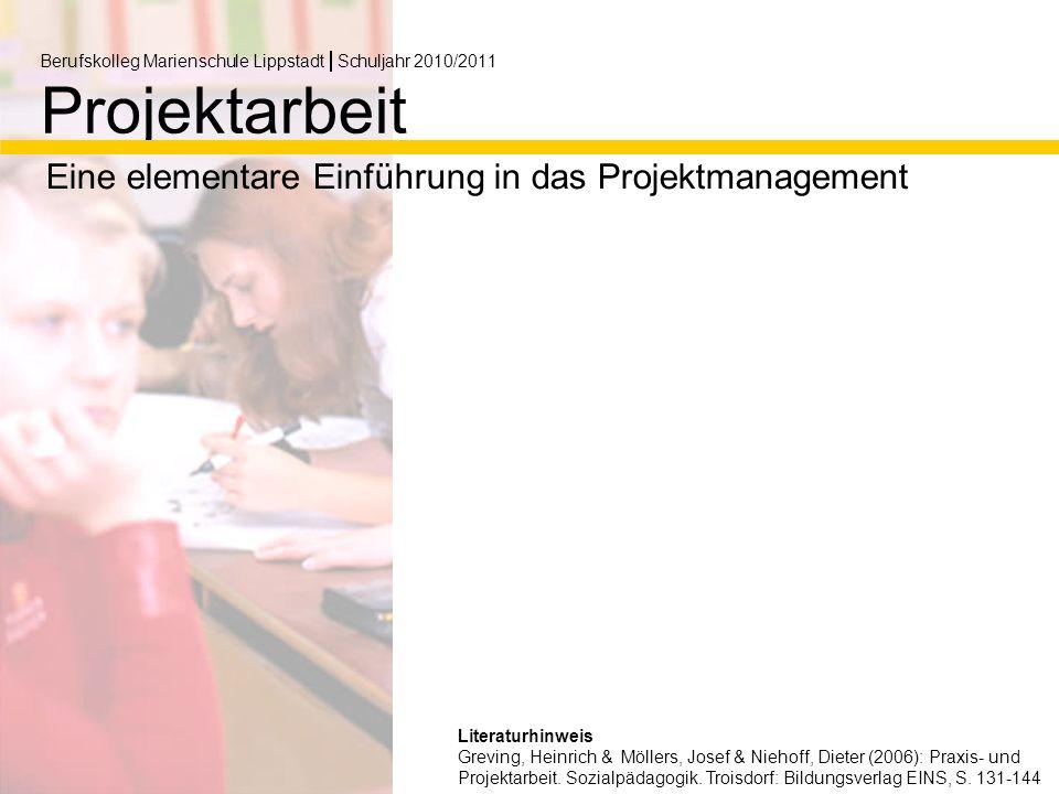 Berufskolleg Marienschule LippstadtSchuljahr 2010/2011 Projektarbeit
