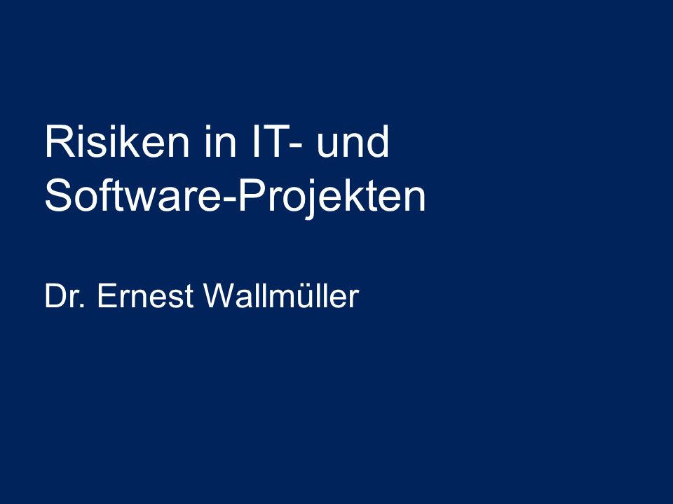 Risiken in IT- und Software-Projekten