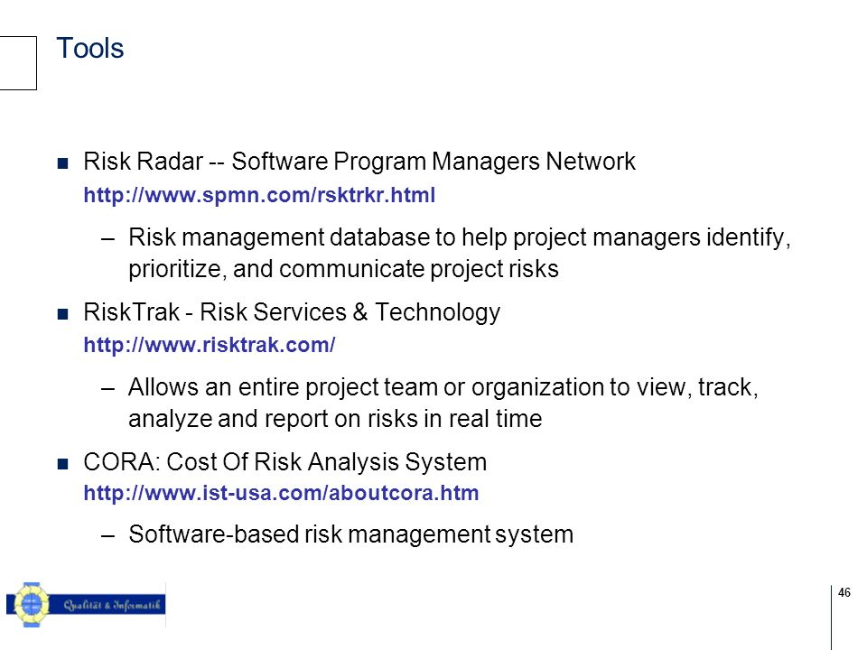 Tools Risk Radar -- Software Program Managers Network http://www.spmn.com/rsktrkr.html.