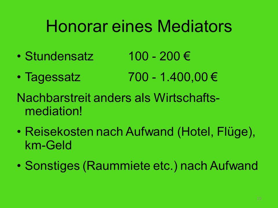Honorar eines Mediators