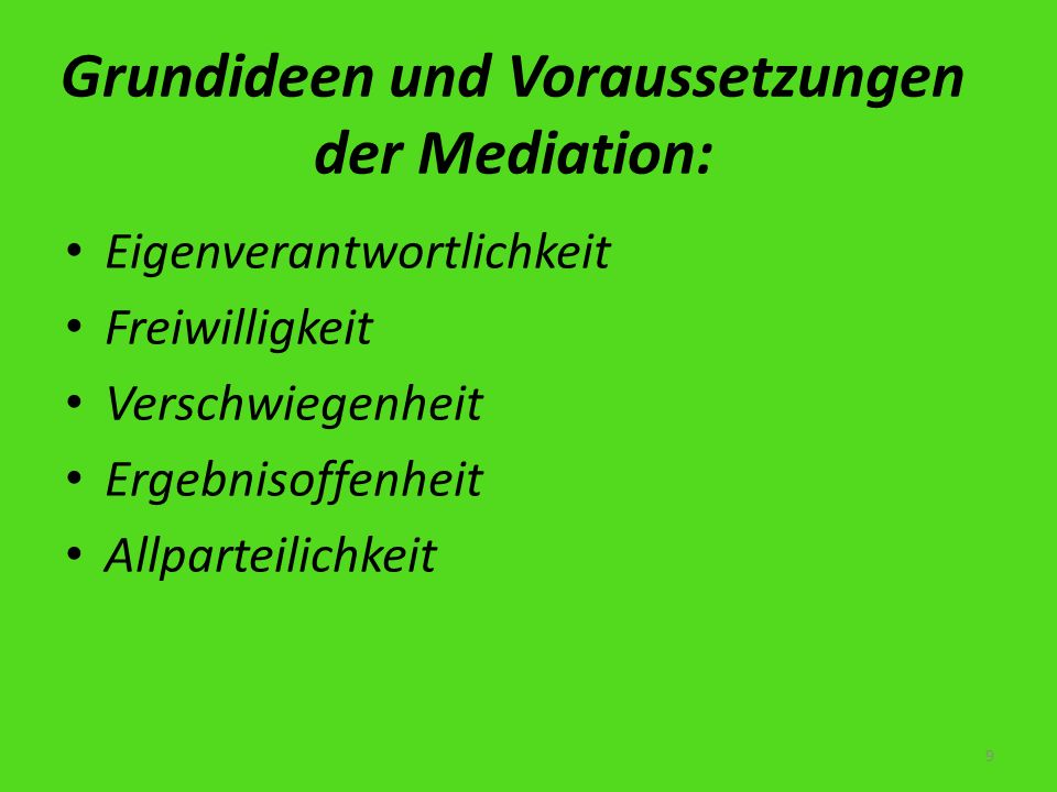 Grundideen und Voraussetzungen der Mediation: