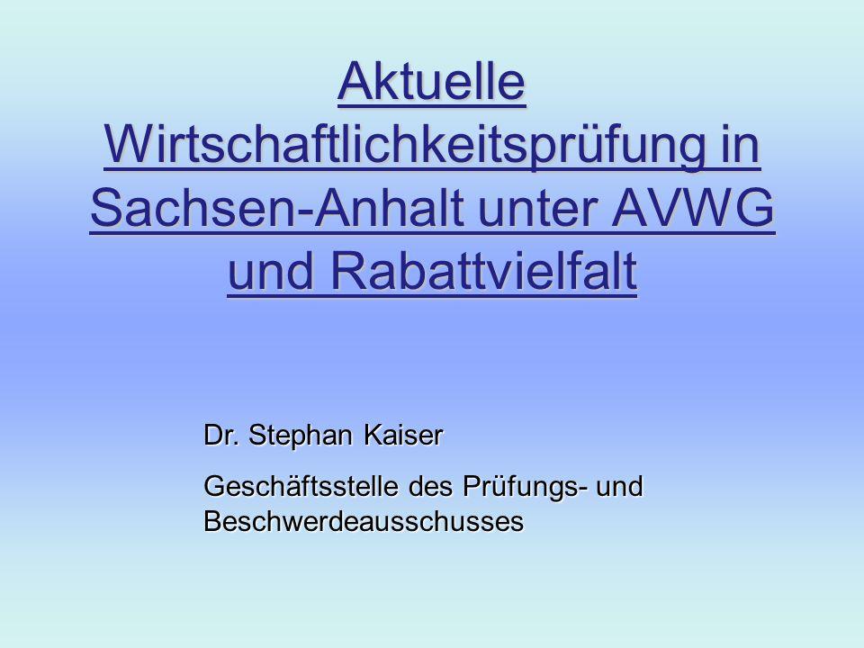 Aktuelle Wirtschaftlichkeitsprüfung in Sachsen-Anhalt unter AVWG und Rabattvielfalt