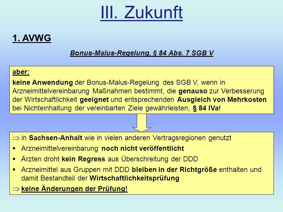 Bonus-Malus-Regelung, § 84 Abs. 7 SGB V