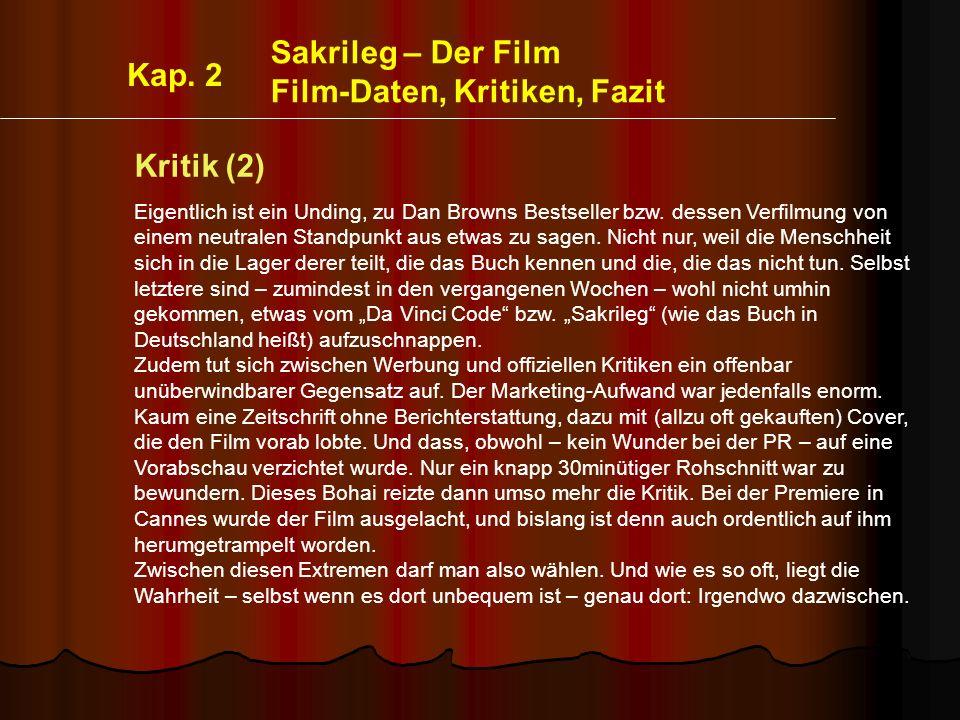 Film-Daten, Kritiken, Fazit Kap. 2