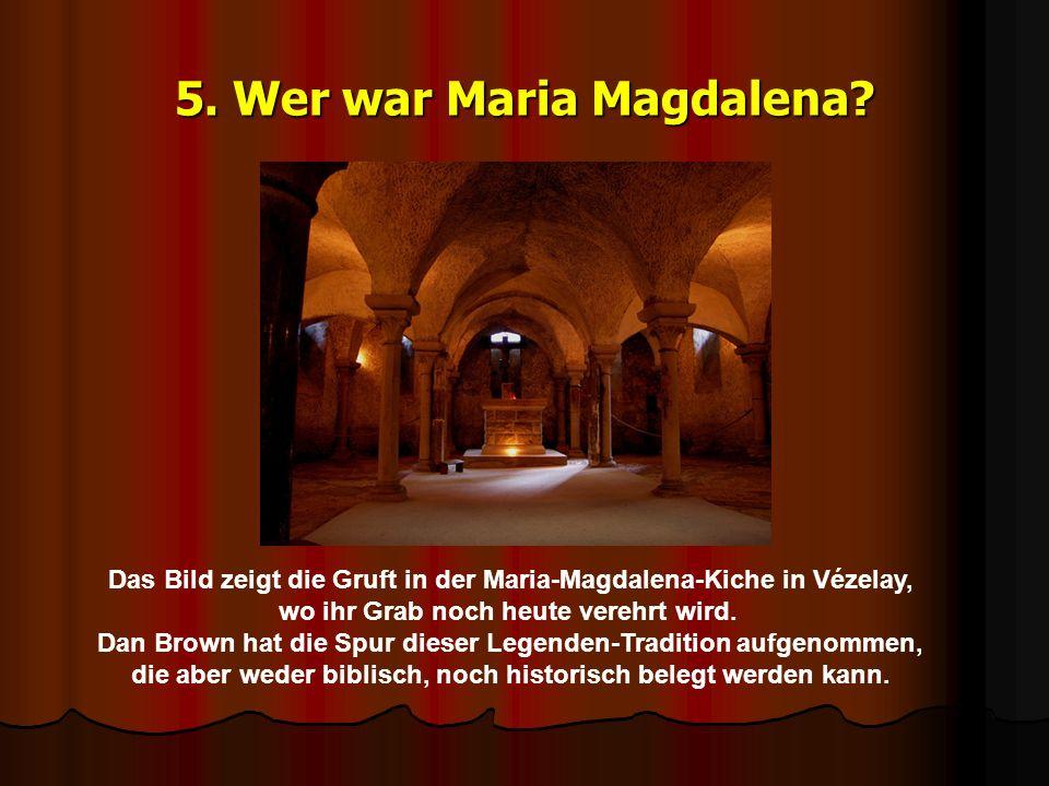 5. Wer war Maria Magdalena