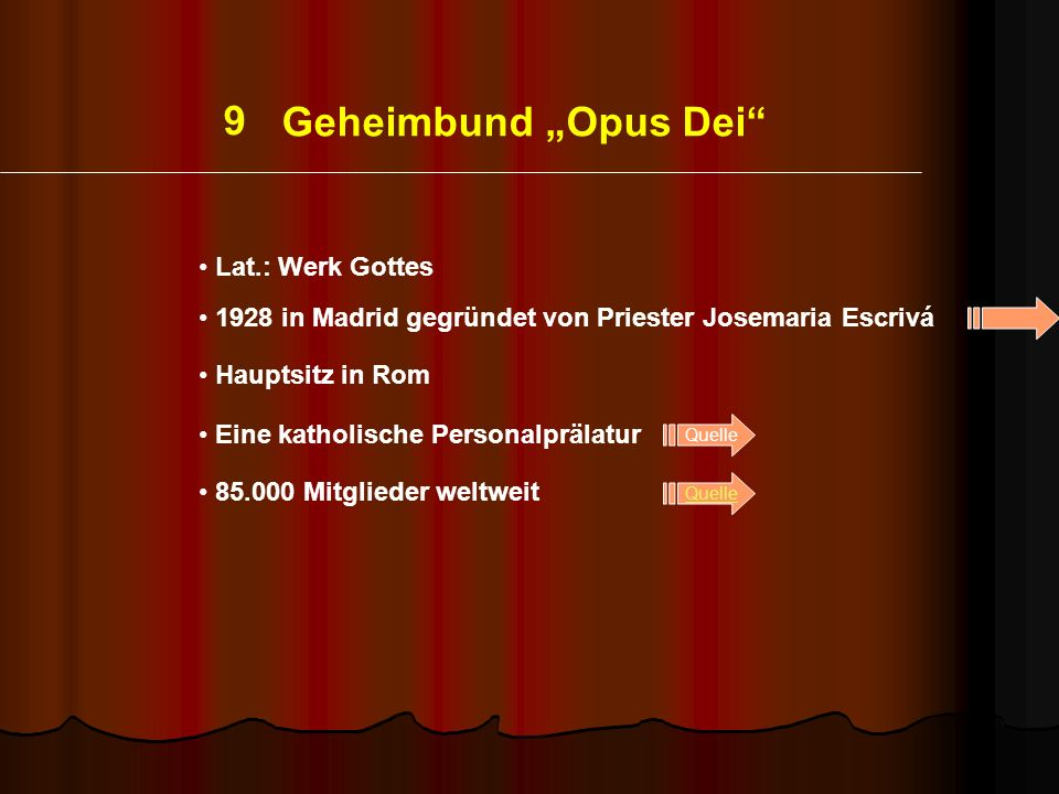 """9 Geheimbund """"Opus Dei Lat.: Werk Gottes"""