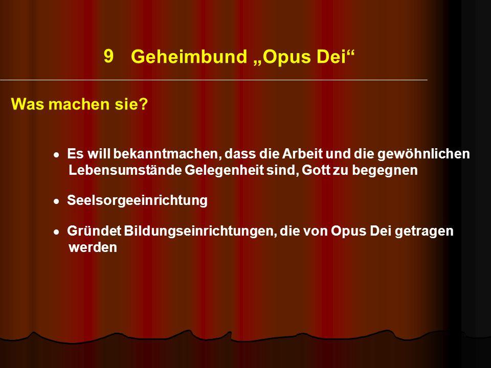 """9 Geheimbund """"Opus Dei Was machen sie"""