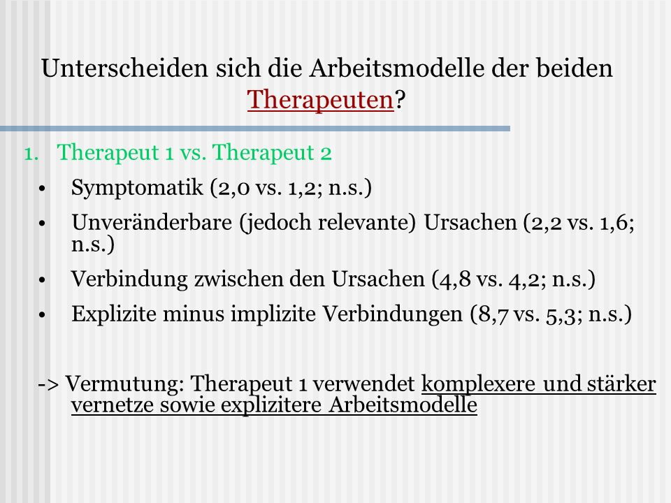 Unterscheiden sich die Arbeitsmodelle der beiden Therapeuten