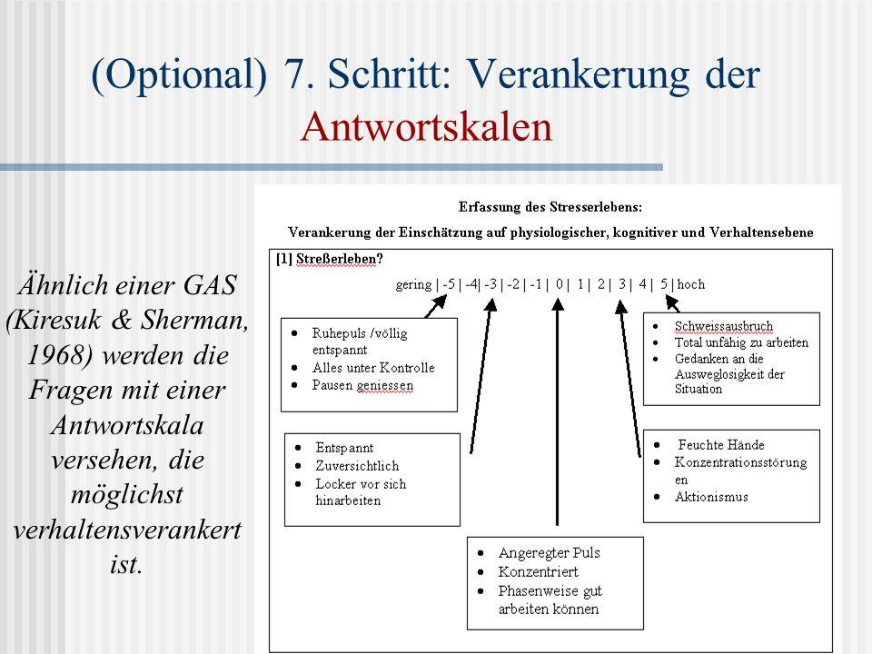 (Optional) 7. Schritt: Verankerung der Antwortskalen