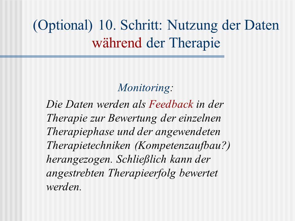 (Optional) 10. Schritt: Nutzung der Daten während der Therapie