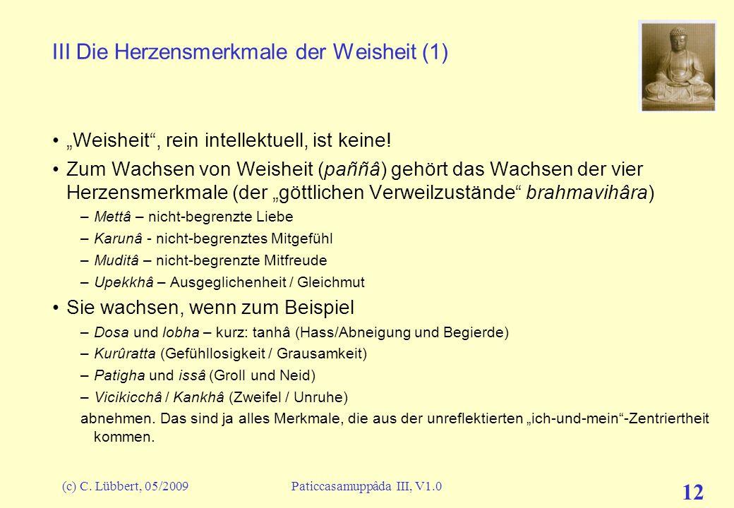 III Die Herzensmerkmale der Weisheit (1)