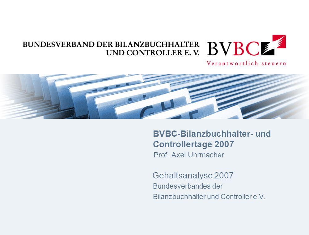 BVBC-Bilanzbuchhalter- und. Controllertage 2007. Prof. Axel Uhrmacher