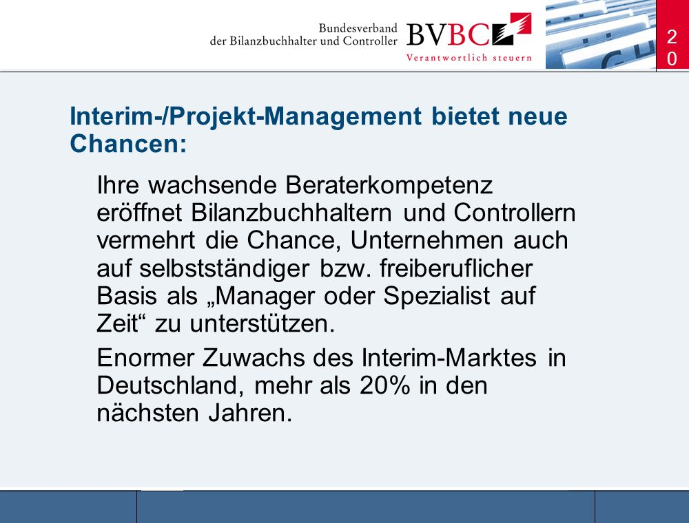 Interim-/Projekt-Management bietet neue Chancen: