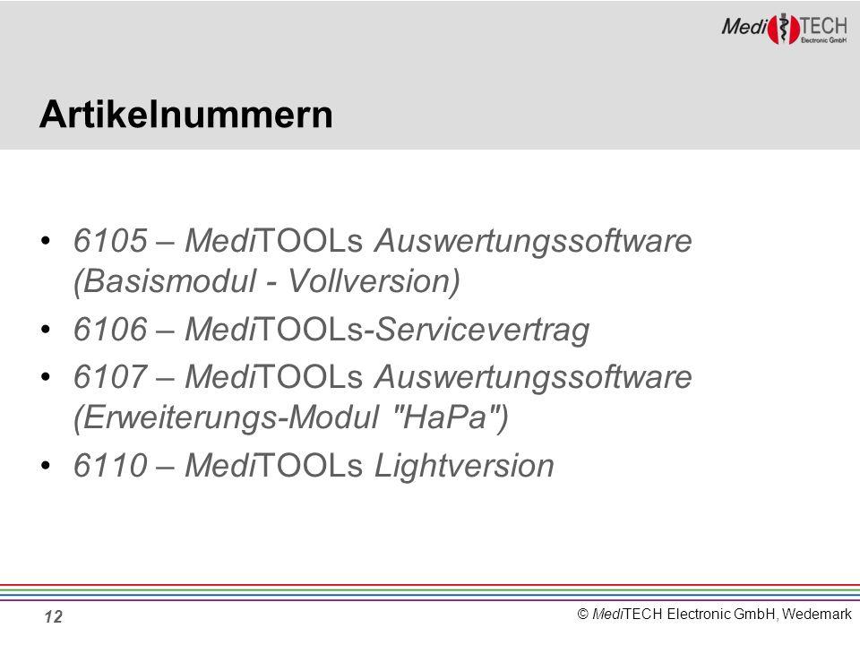 Artikelnummern 6105 – MediTOOLs Auswertungssoftware (Basismodul - Vollversion) 6106 – MediTOOLs-Servicevertrag.