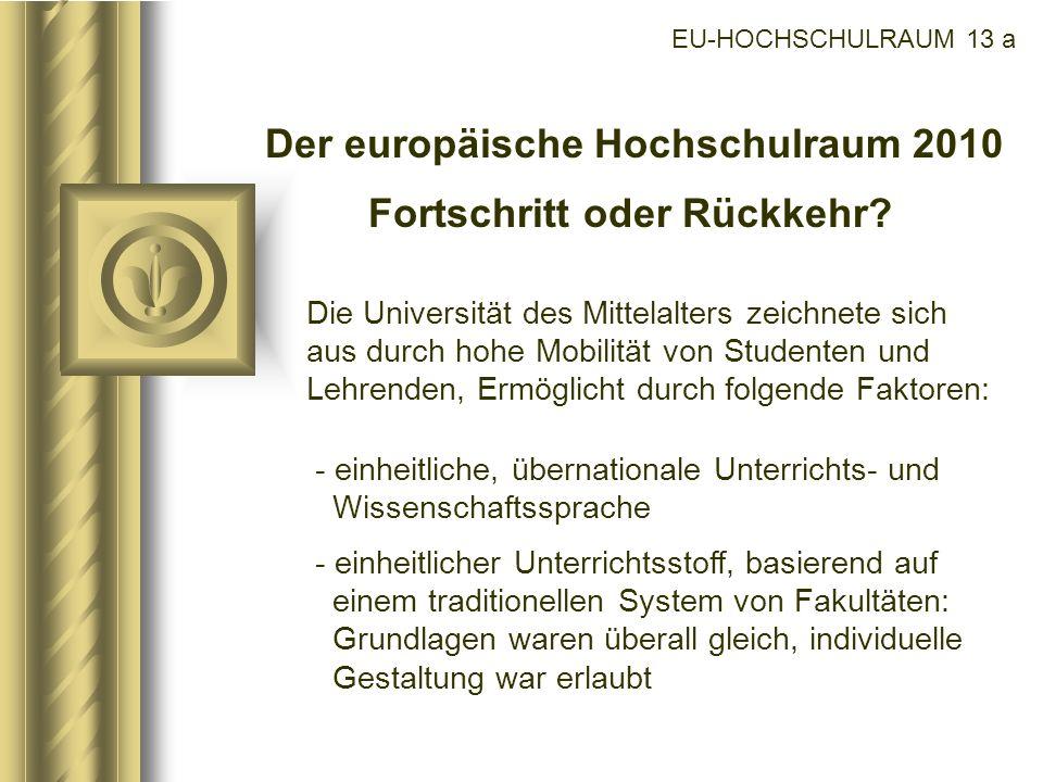 Der europäische Hochschulraum 2010 Fortschritt oder Rückkehr