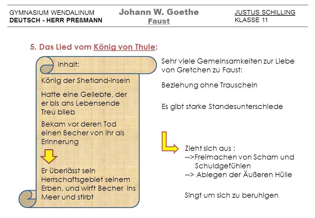 5. Das Lied vom König von Thule: