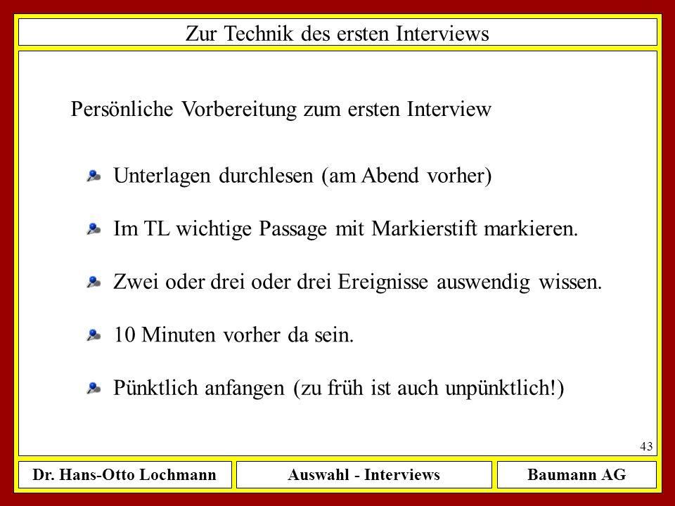 Zur Technik des ersten Interviews