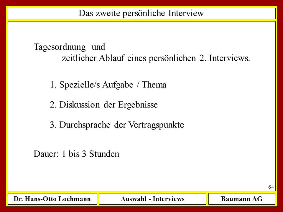 Das zweite persönliche Interview