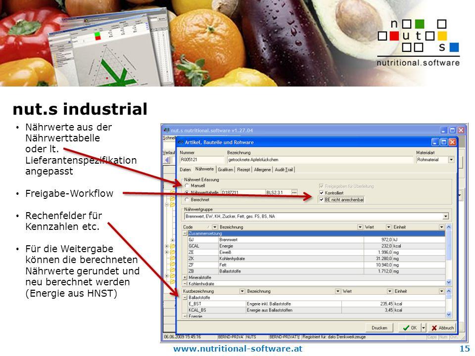 nut.s industrial Nährwerte aus der Nährwerttabelle oder lt. Lieferantenspezifikation angepasst. Freigabe-Workflow.