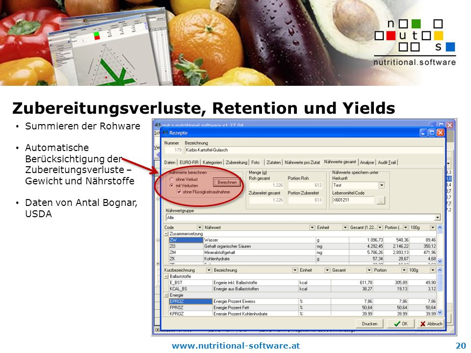 Zubereitungsverluste, Retention und Yields