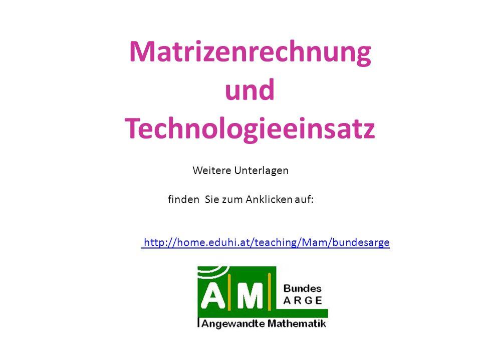 Matrizenrechnung und Technologieeinsatz