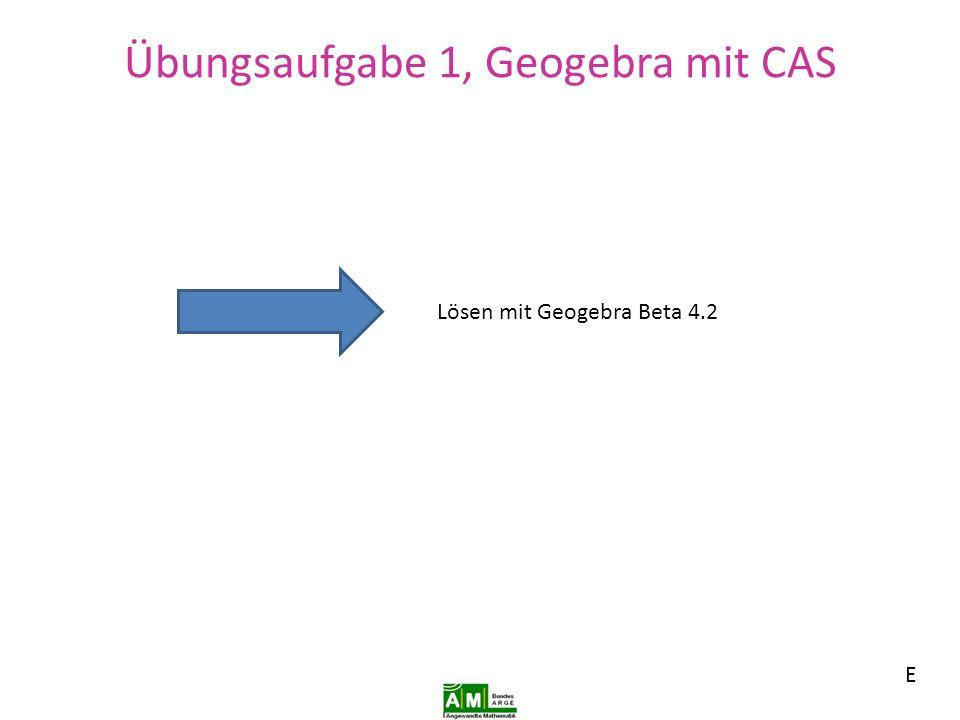 Übungsaufgabe 1, Geogebra mit CAS