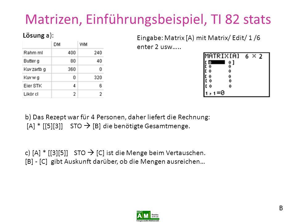 Matrizen, Einführungsbeispiel, TI 82 stats