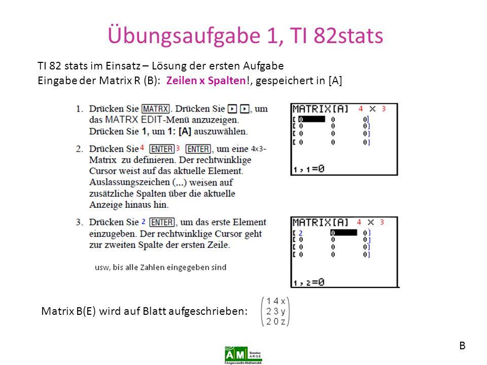Übungsaufgabe 1, TI 82stats
