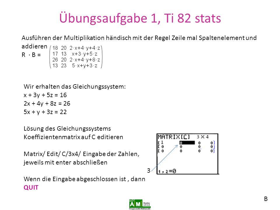 Übungsaufgabe 1, Ti 82 stats