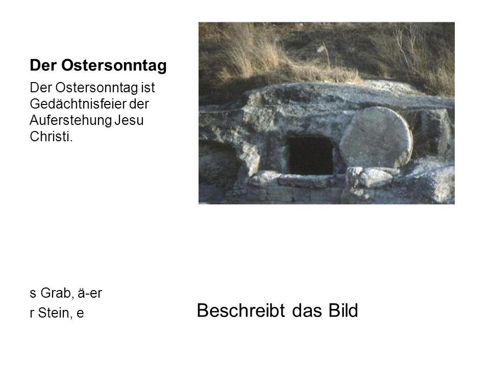 Beschreibt das Bild Der Ostersonntag