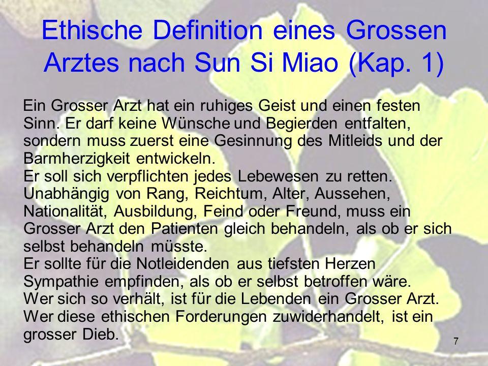 Ethische Definition eines Grossen Arztes nach Sun Si Miao (Kap. 1)
