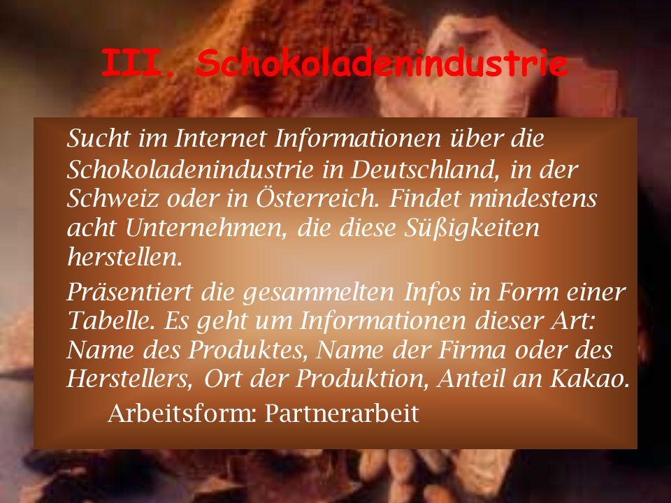 III. Schokoladenindustrie