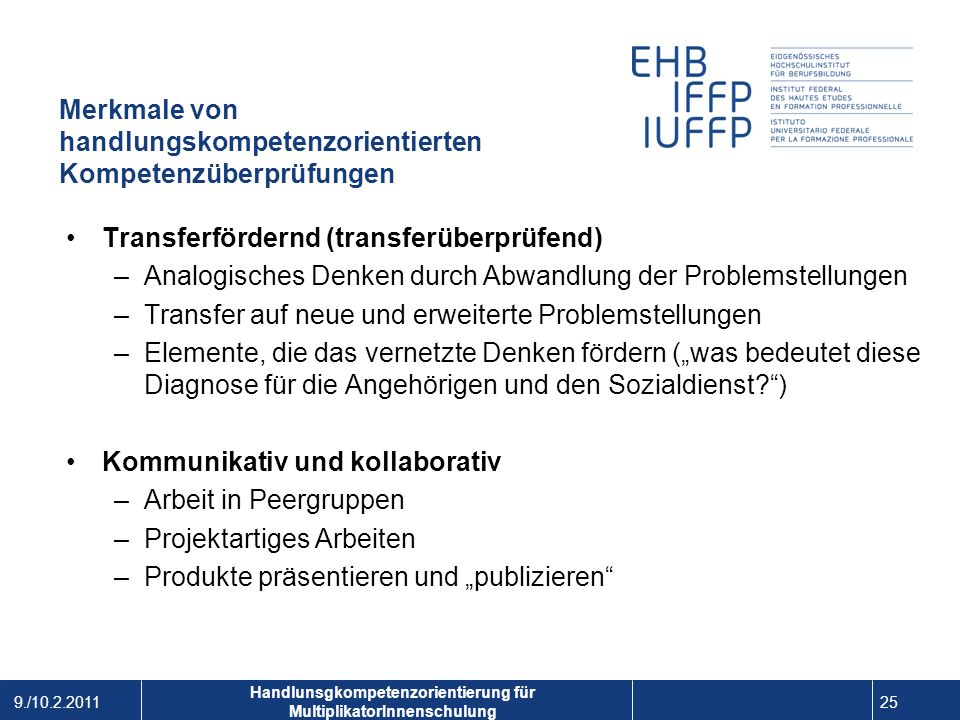 Merkmale von handlungskompetenzorientierten Kompetenzüberprüfungen