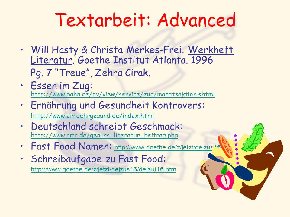 Textarbeit: Advanced Will Hasty & Christa Merkes-Frei. Werkheft Literatur. Goethe Institut Atlanta. 1996.